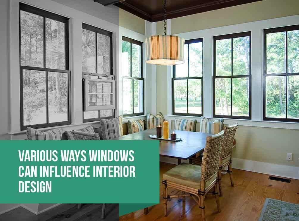 Various ways windows can influence interior design for Interior decoration and design influences