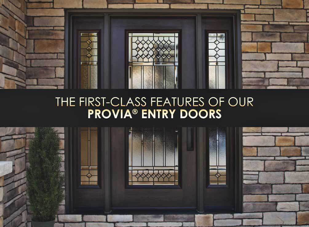 One of the products we install are professionally crafted doors from ProVia®. These doors have many excellent features that make them a wonderful addition ...  sc 1 st  Asher Lasting Exteriors & The First-Class Features of Our ProVia® Entry Doors